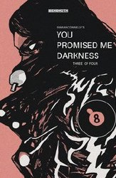 You Promised Me Darkness #3 Cover C Variant Damian Connelly Cover