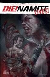 Die!Namite Lives #1 Cover A Regular Lucio Parrillo Cover