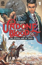 Undone By Blood Or The Other Side Of Eden #1 Cover A Regular Sami Kivela & Jason Wordie Cover