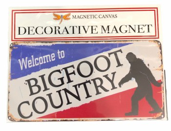 Welcome to Bigfoot Country Magnet