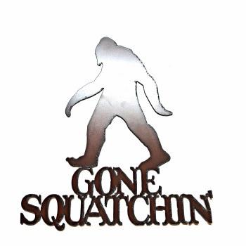 Rustic Metal 'Gone Squatchin'' Sign