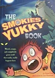 Smokies Yukky Book by Doris Gove