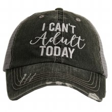 Can't Adult Today Trucker Cap