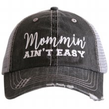 Mommin' Aint Easy Trucker Cap