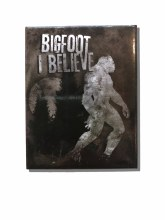 Black & White Silhouette Bigfoot 'I Believe' Magnet
