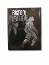Black & White Silhouette Bigfoot 'I Believe' Magnet