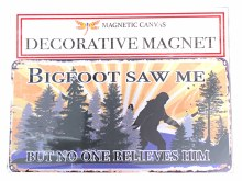 Bigfoot Saw Me Magnet