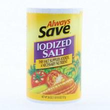 Always Save Iodized Salt 26oz.  26 oz