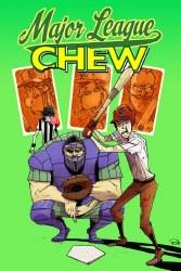 Chew TP VOL 05 Major League Chew (Mr)