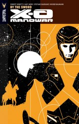 X-O Manowar TP VOL 01 By the Sword (New Ptg) (Oct121241)