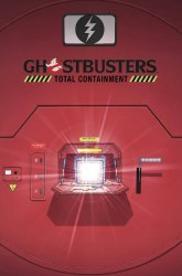 Ghostbusters Total Containment HC (Jan140449)