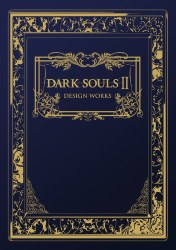 Dark Souls Ii Design Works HC(O/A) (Aug151751)