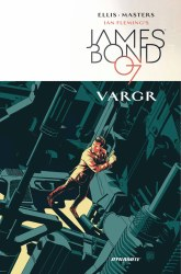 James Bond HC VOL 01 Vargr (C: 0-1-2)
