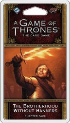 Game of Thrones LCG (GT21) Brotherhood Without Banners