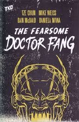 The Fearsome Doctor Fang TP (TKO)