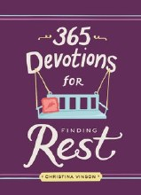 365 Devotionals For Finding Rest