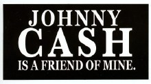 Johnny Cash Friend of Mine Sticker