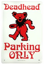 Grateful Dead Deadhead Only Parking Dancing Bear Metal Sign
