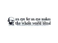 Gandi Eye for an Eye Bumper Sticker