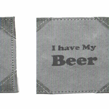 I Have My Beer Coaster Set Of