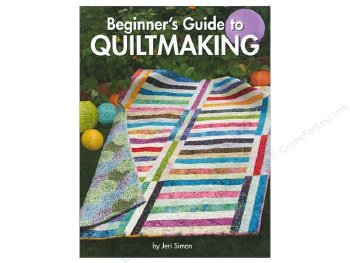 Beginners Guide to Quiltmaking