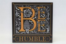 Bee Humble sign