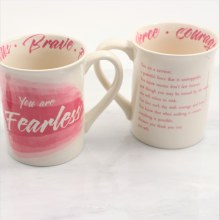 You Are Fearless Mug
