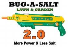 Bug-A-Salt 2.0 Lawn & Garden