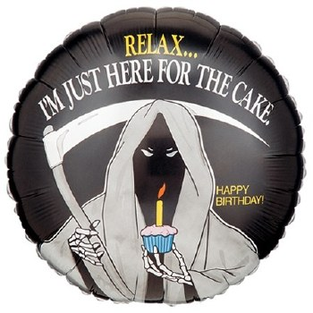 "18"" Relax... Reaper Happy Birthday"