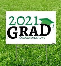 Grad Yard Sign 2021 Green
