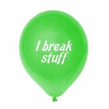 "Little Jerk 11"" Balloon ~ I Break Stuff"
