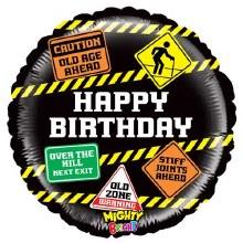 """Caution Happy Birthday ~ 18"""""""