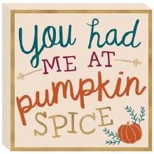 Pumpkin Spice Standing Plaque