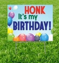 Honk It's My Birthday Yard Sign