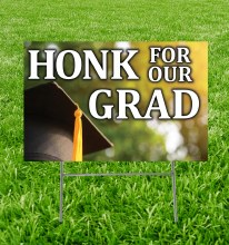 Honk For Our Grad Yard Sign