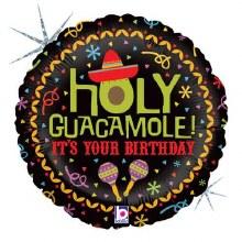 """Holy Guacamole Happy Birthday ~ 18"""""""