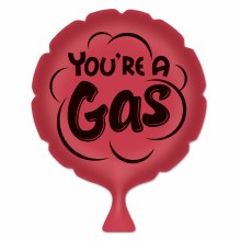Whoopie Cushion You're A GAS