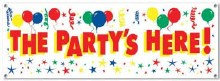 The Party Is Here Banner