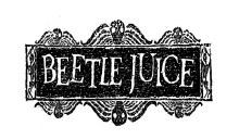 Beetle Juice Sign