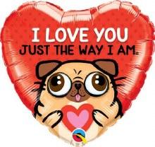 "I Love You Just The Way I Am Cute Pug Heart ~ 18"""