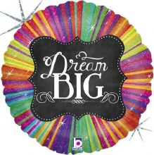Dream Big ~ 18in