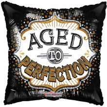 """18"""" Aged To Perfection"""