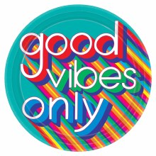 Good Vibes 10.5in Plt