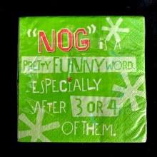 Funny Nog Beverage Napkin ~ 16 Pack