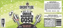 Shortfuse We Want The Funk Guava Margarita Gose 16oz Can