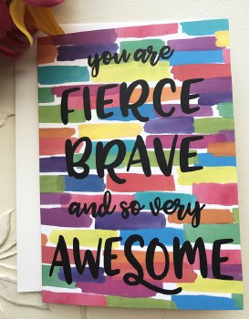 "Help Heroes Card ""You are Fierce Brave and so very Awesome"""