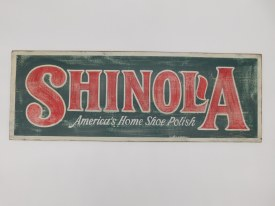 "Shinola Sign  26"" x 9 1/2""  Pick Up In-Store Only"