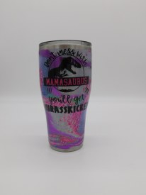 Mess Mamasaurus Tumbler 30oz Purple/Fushia
