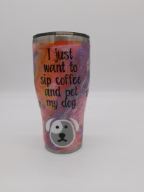Sip Coffee Pet My Dog Tumbler 30 oz.