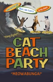 Cat Beach Party Poster 11in. x 17in.